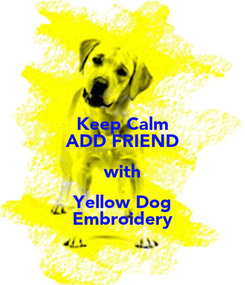 Poster: Keep Calm ADD FRIEND with Yellow Dog Embroidery