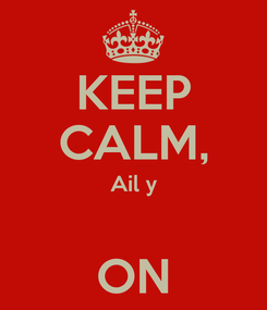 Poster: KEEP CALM, Ail y  ON