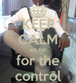 Poster: KEEP CALM am for for the control