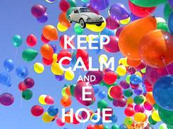Poster: KEEP CALM AND É HOJE