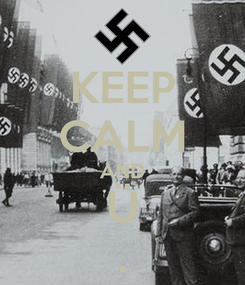 Poster: KEEP CALM AND Ü .