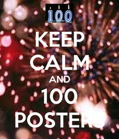 Poster: KEEP CALM AND 100 POSTERS