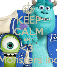 Poster: KEEP CALM AND <3  Monsters inc