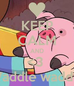 Poster: KEEP CALM AND <3  Waddle waddle