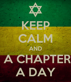 Poster: KEEP CALM AND  A CHAPTER A DAY