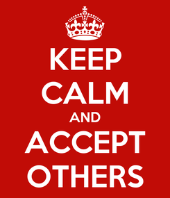 Poster: KEEP CALM AND ACCEPT OTHERS