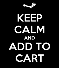 Poster: KEEP CALM AND ADD TO CART