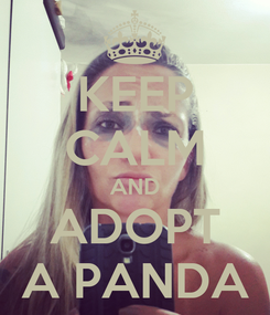 Poster: KEEP CALM AND ADOPT A PANDA