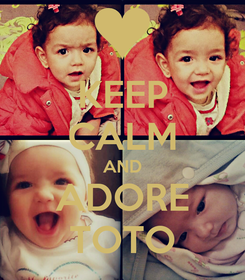 Poster: KEEP CALM AND ADORE TOTO