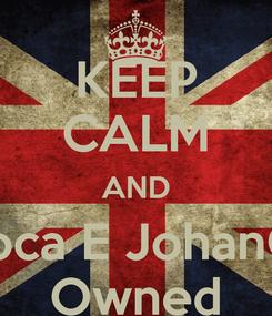 Poster: KEEP CALM AND AleCoca E JohanCruijff Owned