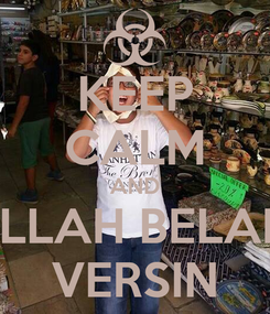 Poster: KEEP CALM AND ALLAH BELANI VERSIN