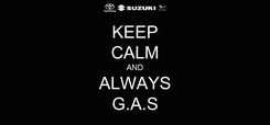 Poster: KEEP CALM AND ALWAYS G.A.S