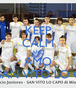 Poster: KEEP CALM AND AMO ASD SAN VITO LO CAPO