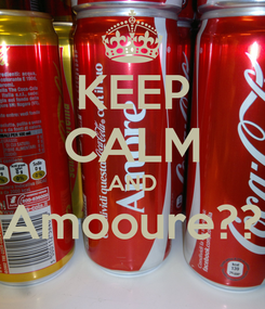 Poster: KEEP CALM AND Amooure??