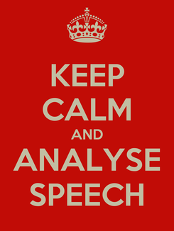 Poster: KEEP CALM AND ANALYSE SPEECH