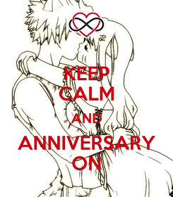 Poster: KEEP CALM AND ANNIVERSARY ON