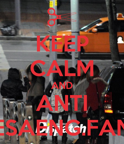 Poster: KEEP CALM AND ANTI SESAENG.FANS