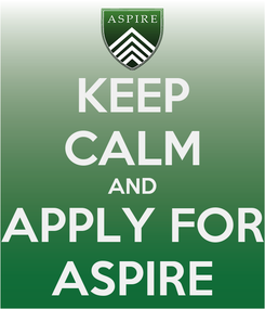 Poster: KEEP CALM AND APPLY FOR ASPIRE