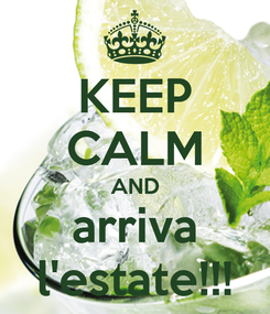 Poster: KEEP CALM AND arriva l'estate!!!