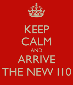 Poster: KEEP CALM AND ARRIVE THE NEW I10