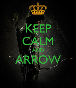 Poster: KEEP CALM AND ARROW