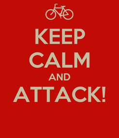 Poster: KEEP CALM AND ATTACK!