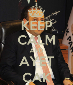 Poster: KEEP CALM AND AYET ÇAK