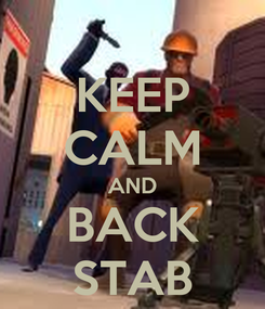 Poster: KEEP CALM AND BACK STAB