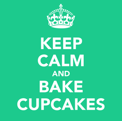 Poster: KEEP CALM AND BAKE CUPCAKES