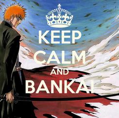 Poster: KEEP CALM AND BANKAI