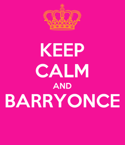 Poster: KEEP CALM AND BARRYONCE