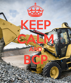 Poster: KEEP CALM AND BCP
