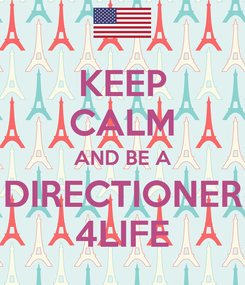 Poster: KEEP CALM AND BE A DIRECTIONER 4LIFE
