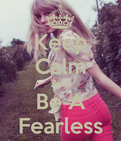 Poster: Keep Calm And Be A Fearless