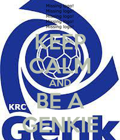 Poster: KEEP CALM AND BE A GENKIE