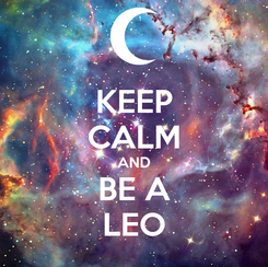 Poster: KEEP CALM AND BE A LEO