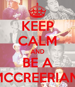 Poster: KEEP CALM AND BE A MCCREERIAN