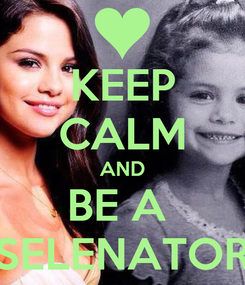 Poster: KEEP CALM AND BE A  SELENATOR
