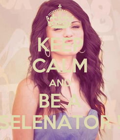 Poster: KEEP CALM AND BE A SELENATOR !