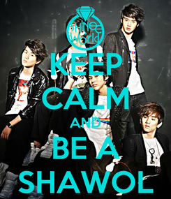 Poster: KEEP CALM AND BE A SHAWOL