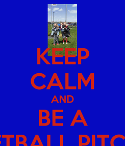 Poster: KEEP CALM AND BE A SOFTBALL PITCHER