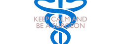 Poster: KEEP CALM AND BE A SURGEON