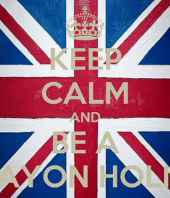 Poster: KEEP CALM AND BE A TAYON HOLIC