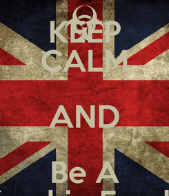 Poster: KEEP CALM AND Be A Zombie Freak!
