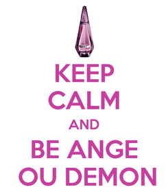 Poster: KEEP CALM AND BE ANGE  OU DEMON