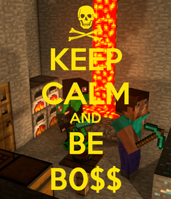 Poster: KEEP CALM AND BE B0$$