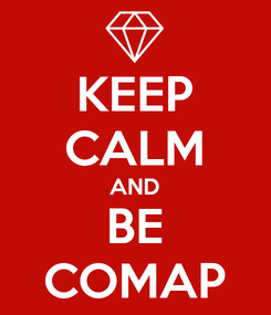Poster: KEEP CALM AND BE COMAP