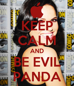 Poster: KEEP CALM AND BE EVIL PANDA