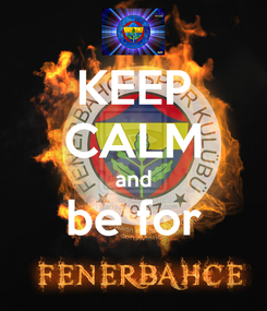 Poster: KEEP CALM and be for