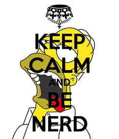 Poster: KEEP CALM AND BE NERD